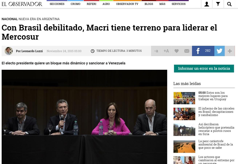 """Reportagem publicada pelo jornal """"El Observador"""", de Montevidéu, Macri está agora em posição de liderar o Mercosul."""
