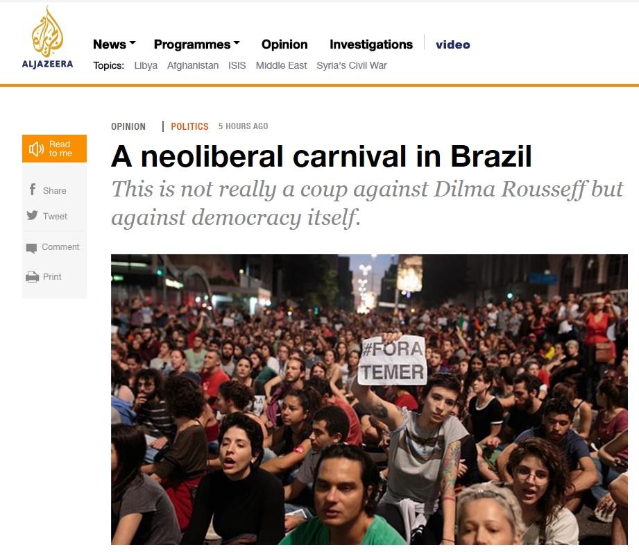 Impeachment faz Brasil viver carnaval neoliberal, diz Al Jazeera