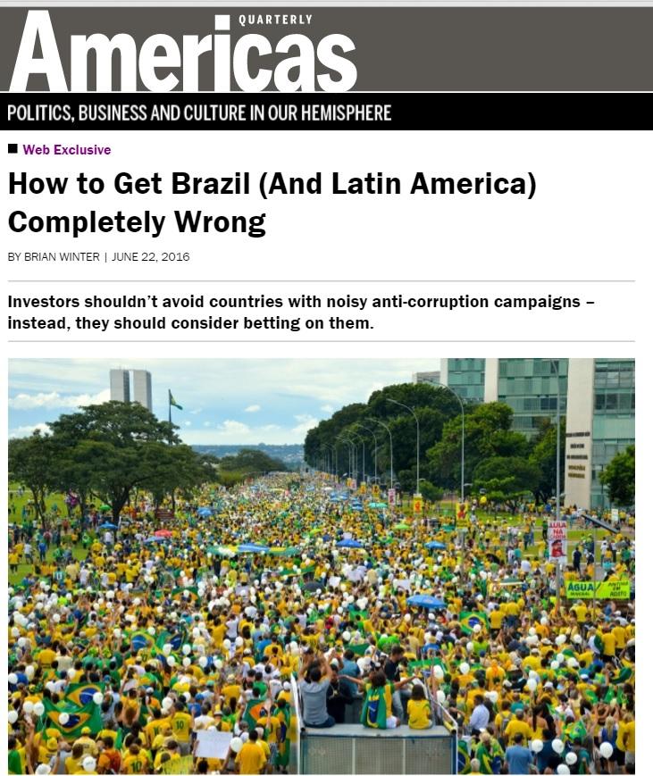 'Americas Quarterly': Notícias ruins sobre o Brasil refletem processo positivo