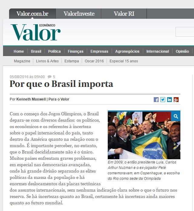 Kenneth Maxwell: Importância do Brasil vai além de euforia e depressão