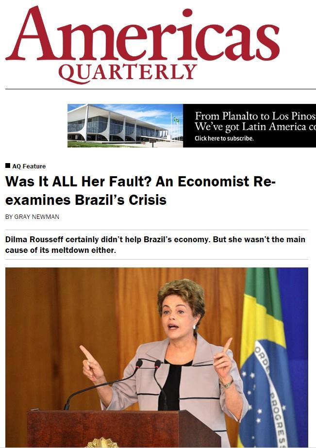 Gray Newman: Dilma não é a única culpada pela crise econômica no Brasil