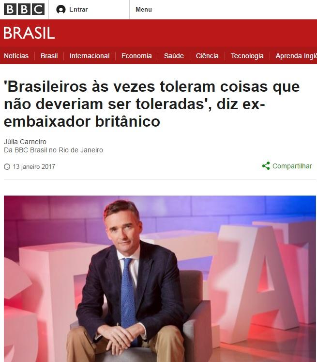 Resiliência e tolerância são as marcas do brasileiro, diz ex-embaixador britânico