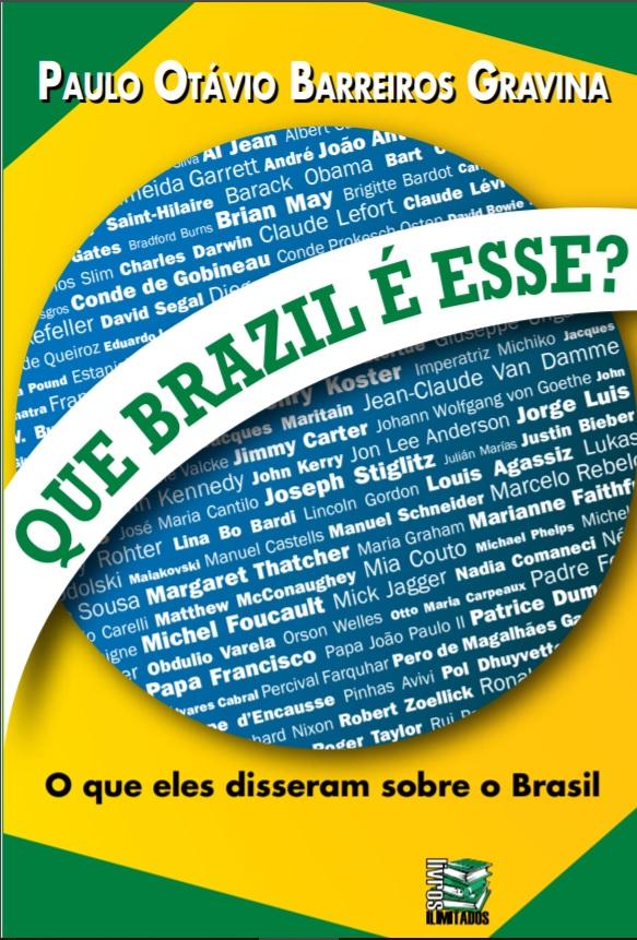 Livro Reúne Frases Mais Famosas De Estrangeiros Sobre O Brasil Veja
