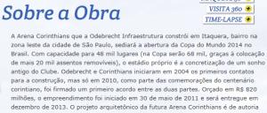 Reprodução do site da Odebrecht Arenas com previsão de entrega do estádio do Corinthians para dezembro de 2013