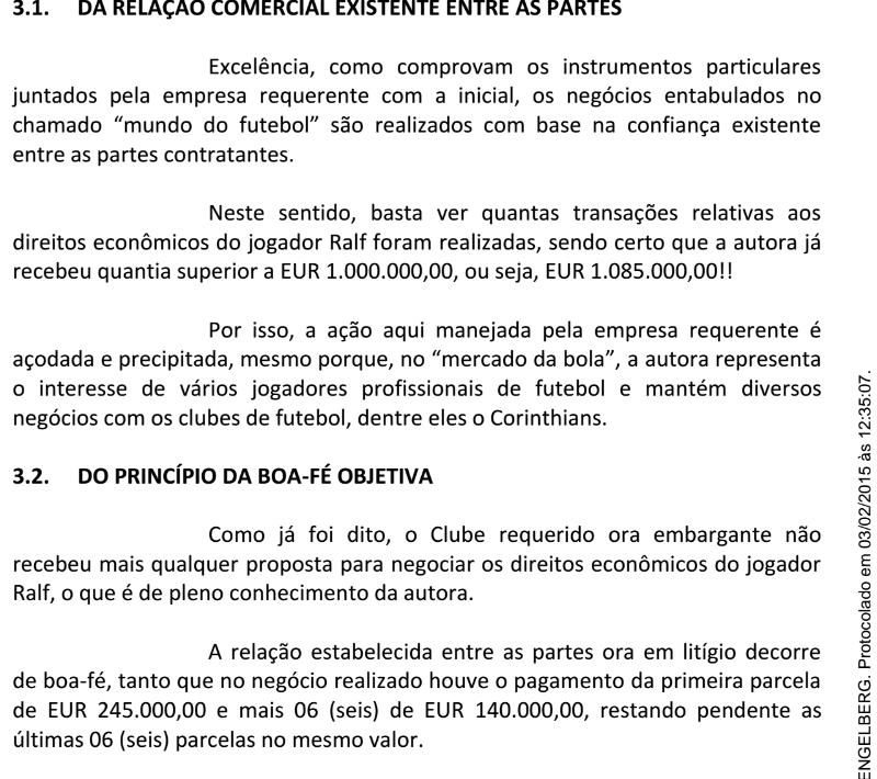 O Corinthians sustenta que negócios no futebol são na base da confiança