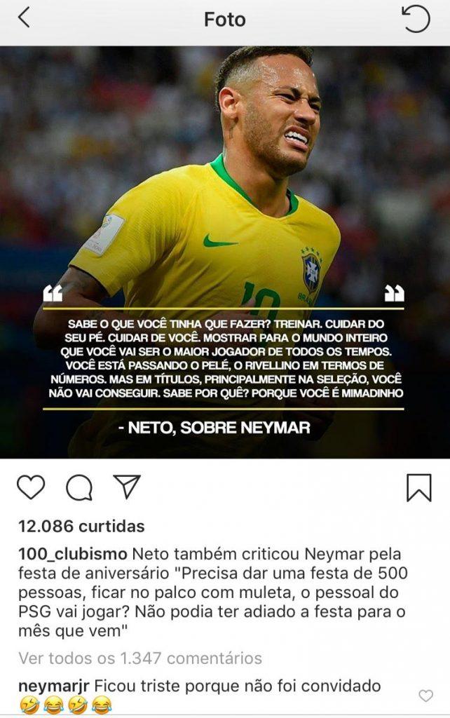 Após Neto criticar Neymar pela festa de aniversário realizada na última  segunda-feira (4) 7b0cc04f5c7