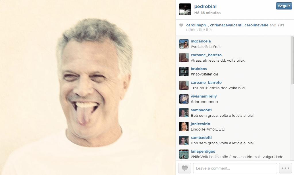Na noite desta quinta, em seu Instagram com mais de 200 mil seguidores, Pedro Bial, retirou a foto e a defesa que postou à Letícia, mas recebeu dos internautas uma chuva de pedidos para a volta da mineira ao reality