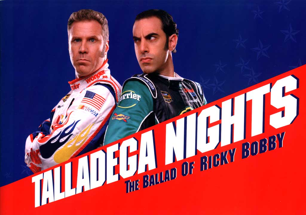 Aqui, Ricky Bobby - A Toda Velocidade. Lá, Talladega Nights: The Ballad of Ricky Bobby