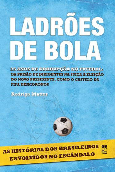 """Reprodução da capa do livro """"Ladrões de bola"""""""
