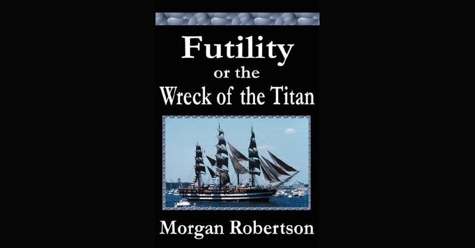 """Coincidência macabra: o livro """"Futility, or the Wreck of the Titan"""" (""""Futilidade, ou o Naufrágio do Titã"""", em português) foi escrito por Morgan Robertson em 1898, 14 anos antes do naufrágio do RMS Titanic, e conta a história de um grande navio, dito o maior do mundo, e inafundável. Alguma semelhança com o Titanic? Mais: na obra, os passageiros fazem parte da elite social da época e o navio não dispõe de botes salva-vidas para todos. Durante uma viagem em uma noite gelada, o navio do romance, chamado """"Titan"""", bate em um iceberg. Às vezes, a vida imita a arte!"""