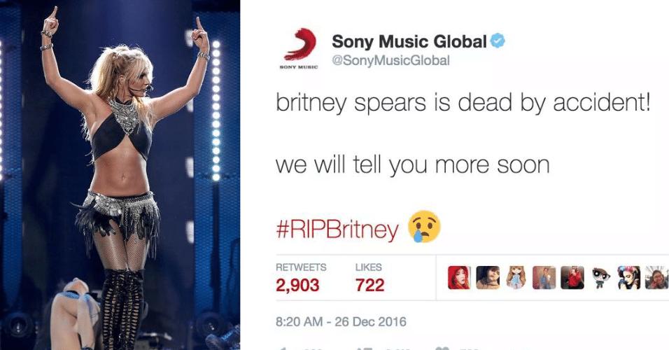 26.dez.2016 - Conta da gravadora Sony Music no Twitter anuncia a morte da cantora Britney Spears. Notícia foi negada por um representante da cantora ao canal CNN. A mensagem foi apagada mais tarde, levantando a suspeita de uma invasão na conta da empresa. O boato se espalhou poucas horas após o anúncio da morte do cantor George Michael