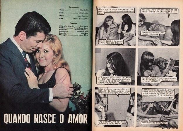 Por essa, acho que você não esperava. Até Silvio Santos fez fotonovela. Aquele que viria a ser um dos maiores comunicadores do Brasil estrelou ?Quando Nasce o Amor?, fazendo par romântico com Wanderléa