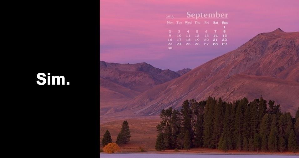 RESPOSTA: Claro que sim, bem como nos EUA, na Espanha, na Austrália... Basta olhar o calendário desses países e reparar que 7 de setembro estará lá, assim como todos os outros dias do ano