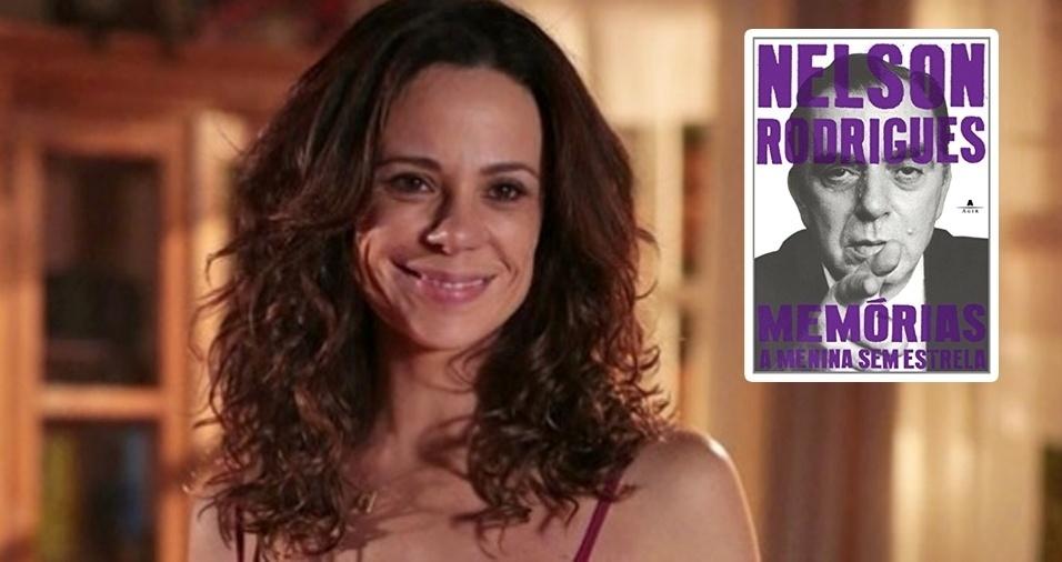 """27. """"A Menina Sem Estrela"""", de Nelson Rodrigues, é o preferido da atriz Vanessa Garbelli: """"Adoro este livro porque ele traz um Nelson Rodrigues diferente do que se percebe nas peças. Mostra uma fragilidade que é comovente"""""""