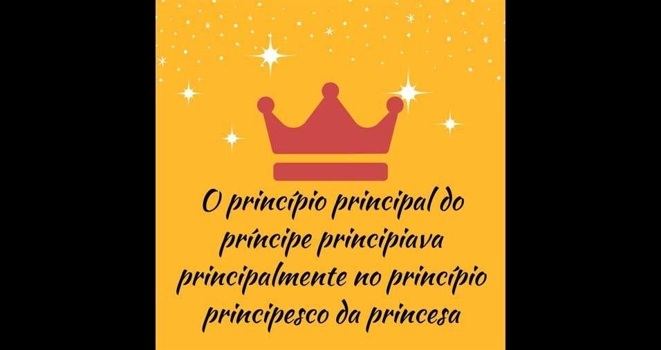 23. O princípio principal do príncipe principiava principalmente no princípio principesco da princesa