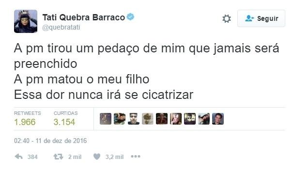 """21.mai.2015 - Tati Quebra Barraco também usou o Twitter para desabafar sobre a morte do filho. """"A PM tirou um pedaço de mim que jamais será preenchido. A PM matou o meu filho. Essa dor nunca irá se cicatrizar"""", escreveu."""
