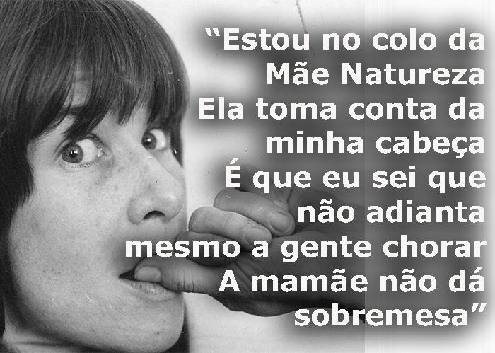 """Trecho da música """"Mamãe Natureza"""", de 1974; foto da cantora tirada em agosto de 1978"""