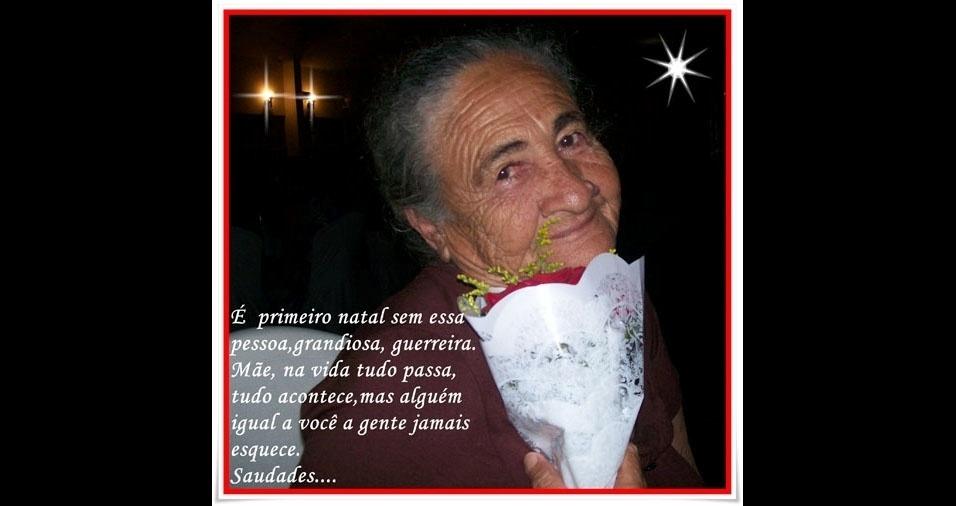"""Altair, de Limeira (SP), enviou foto da saudosa mãe: """"Mulher guerreira, amiga, companheira. No mês do dia das mães vai fazer um ano que nos deixou pra morar com nosso Deus, deixando grande saudade."""""""