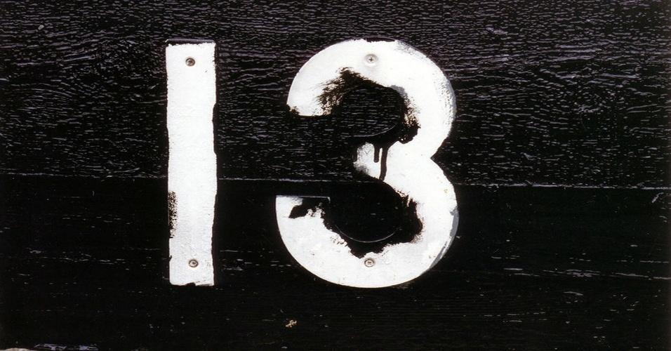 13. Triscaidecafobia: o medo do número treze. Já pode pular para o próximo tópico, se você tiver esta fobia.
