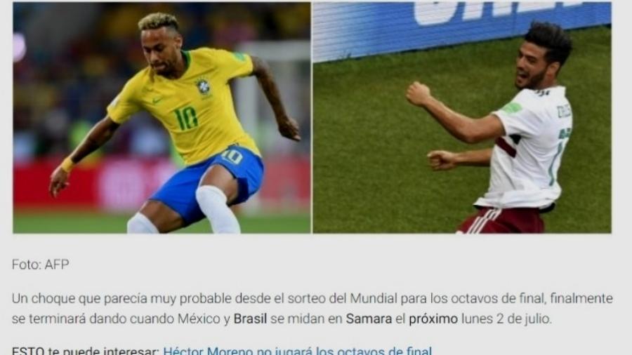 Jornal mexicano destaca confronto já previsto entre México e Brasil nas oitavas da Copa de 2018 - Reprodução