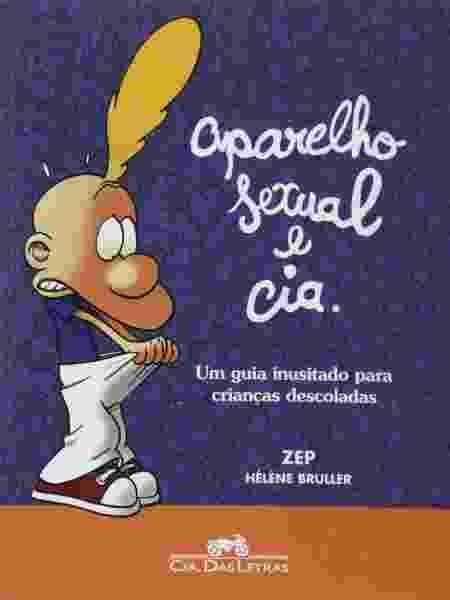"""Capa do livro """"Aparelho Sexual e Cia."""" - Divulgação"""