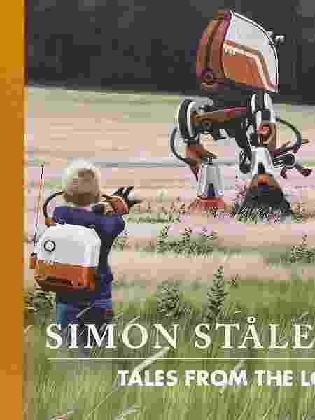 Capa do livro de ilustrações 'Tales From the Loop', de Simon Stålenhag - Divulgação