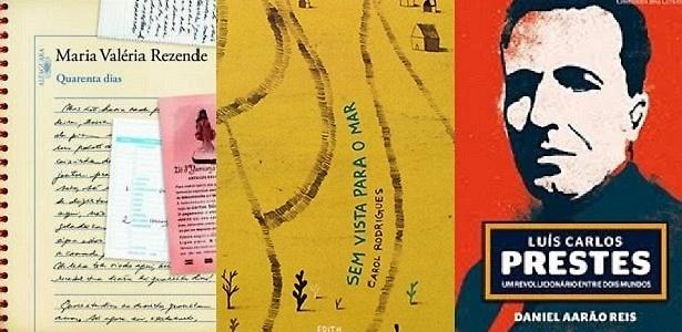 """""""Quarenta Dias"""", """"Sem Vista para o Mar - Contos de Fuga"""" e """"Luís Carlos Prestes - Um Revolucionário entre Dois Mundos"""", que venceram o Prêmio Jabuti - Reprodução/Montagem"""