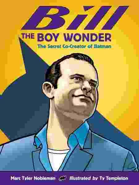"Capa de ""Bill the Boy Wonder"", de Marc Tyler Nobleman e Ty Templeton - Reprodução"