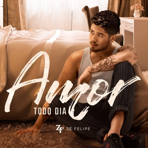 "Capa do single ""Amor Todo Dia"", do cantor Zé Felipe"