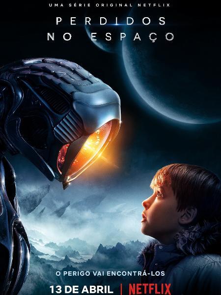 """Cartaz da série """"Perdidos no Espaço"""", da Netflix - Divulgação"""