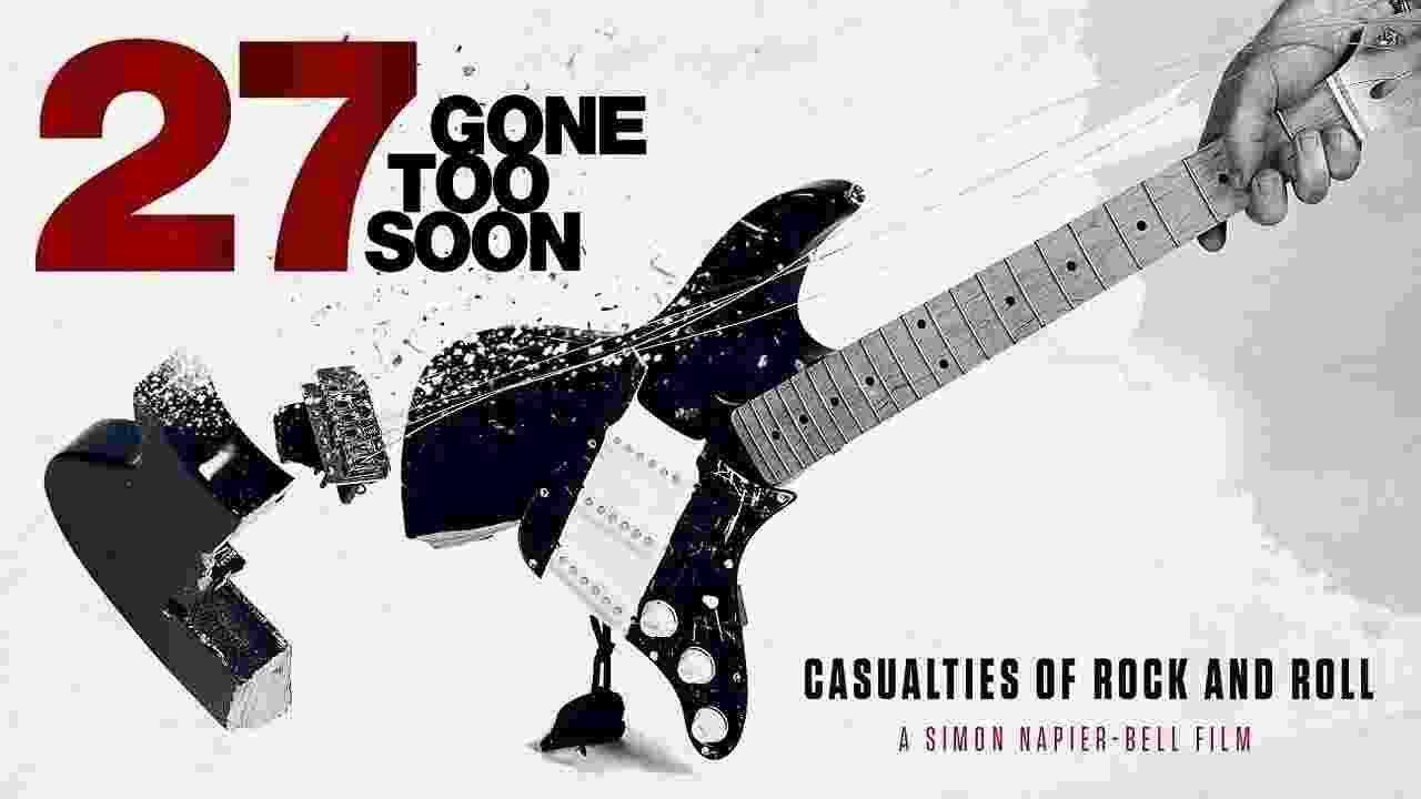 """Pôster do documentário """"27: Gone Too Soon"""" - Divulgação"""