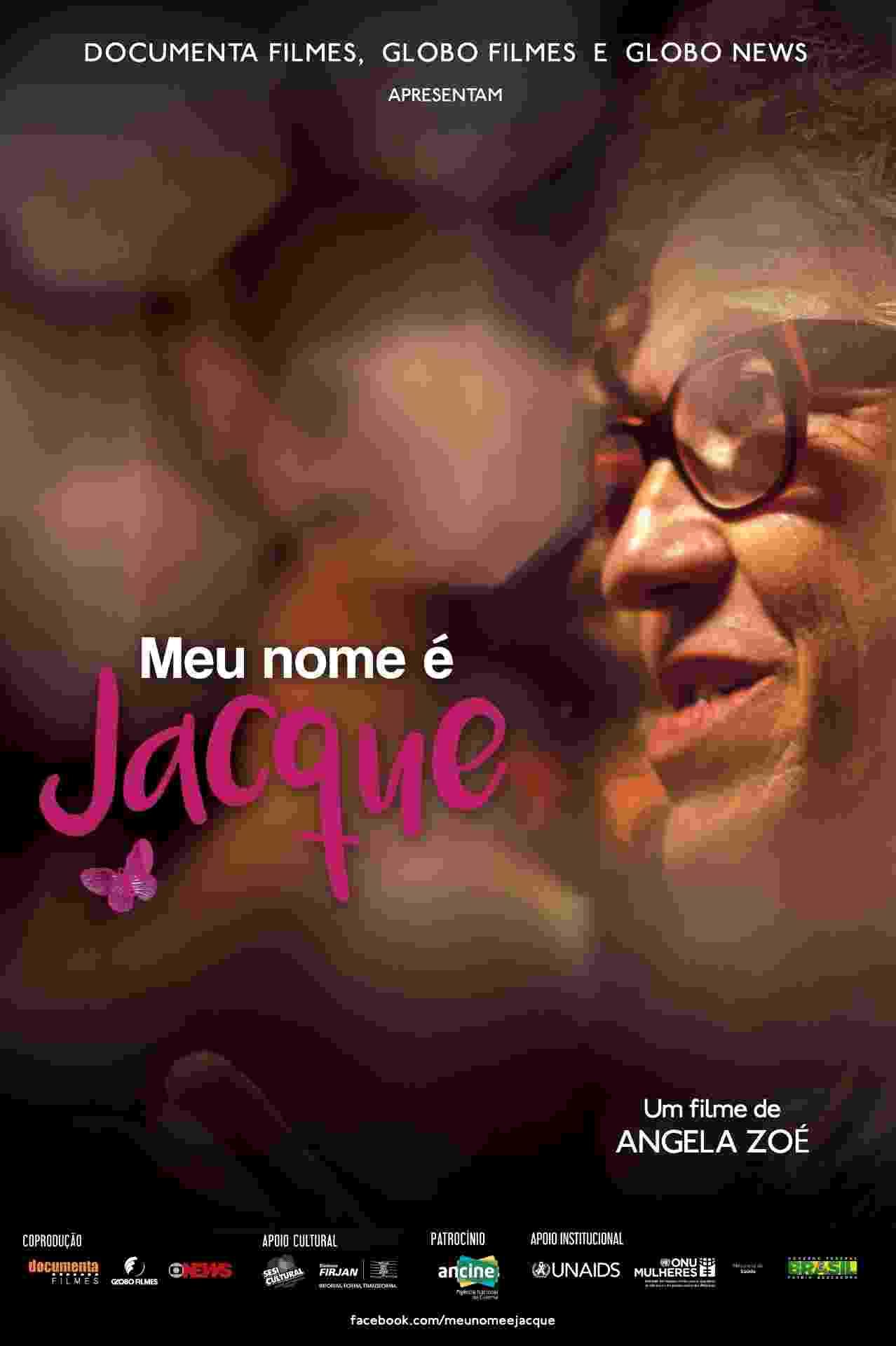 """Pôster do filme """"Meu Nome é Jacque"""" - Divulgação"""