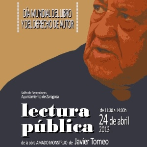 Abril.2013 - Cartaz de um evento do Ayuntamiento de Zaragoza com a leitura de um dos livros Javier Tomeo - Reprodução/zaragozaprensa.com