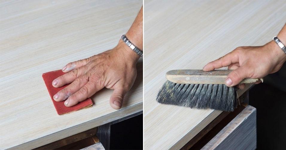 Alise a superfície com a lixa 120 e então tire o pó com a escova