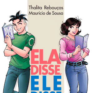 """Capa do livro """"Ela Disse, Ele Disse - O Namoro"""", de Thalita Rebouças e Mauricio de Sousa - Divulgação"""