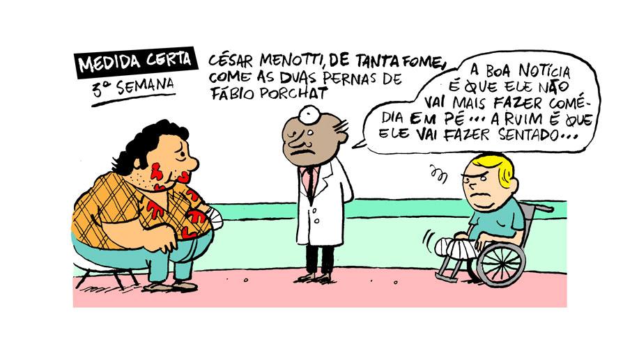 "19.set.2013 - TV Lama: Na 3ª semana de ""Medida Certa"", César Menotti come as pernas de Fábio Porchat"