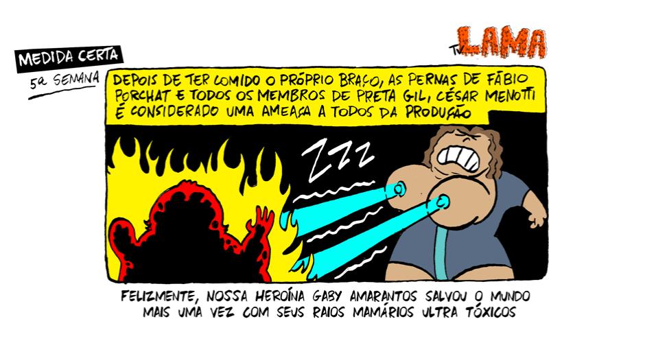 """3.out.2013 - Na 5ª semana do """"Medida Certa"""", Menotti vira uma ameaça para toda a produção"""