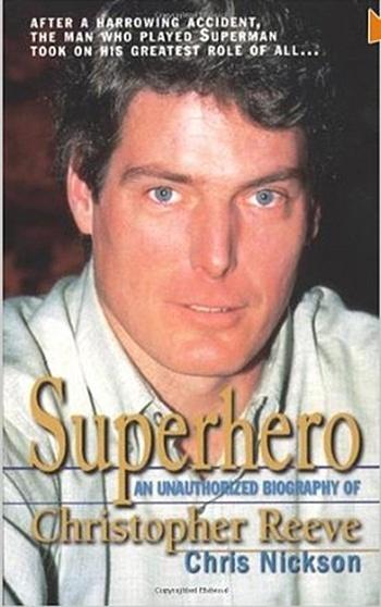 """Capa da biografia """"Superhero: An Unauthorized Biography of Christopher Reeve"""" (1999, Bt Bound), de Chris Nickson"""