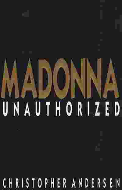 """Capa da biografia """"Madonna: Unauthorized"""" (1992, Island Books), de Christopher Andersen - Reprodução"""