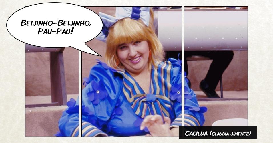 """Cacilda (Claudia Jimenez) - """"Beijinho-Beijinho, Pau-Pau!"""""""