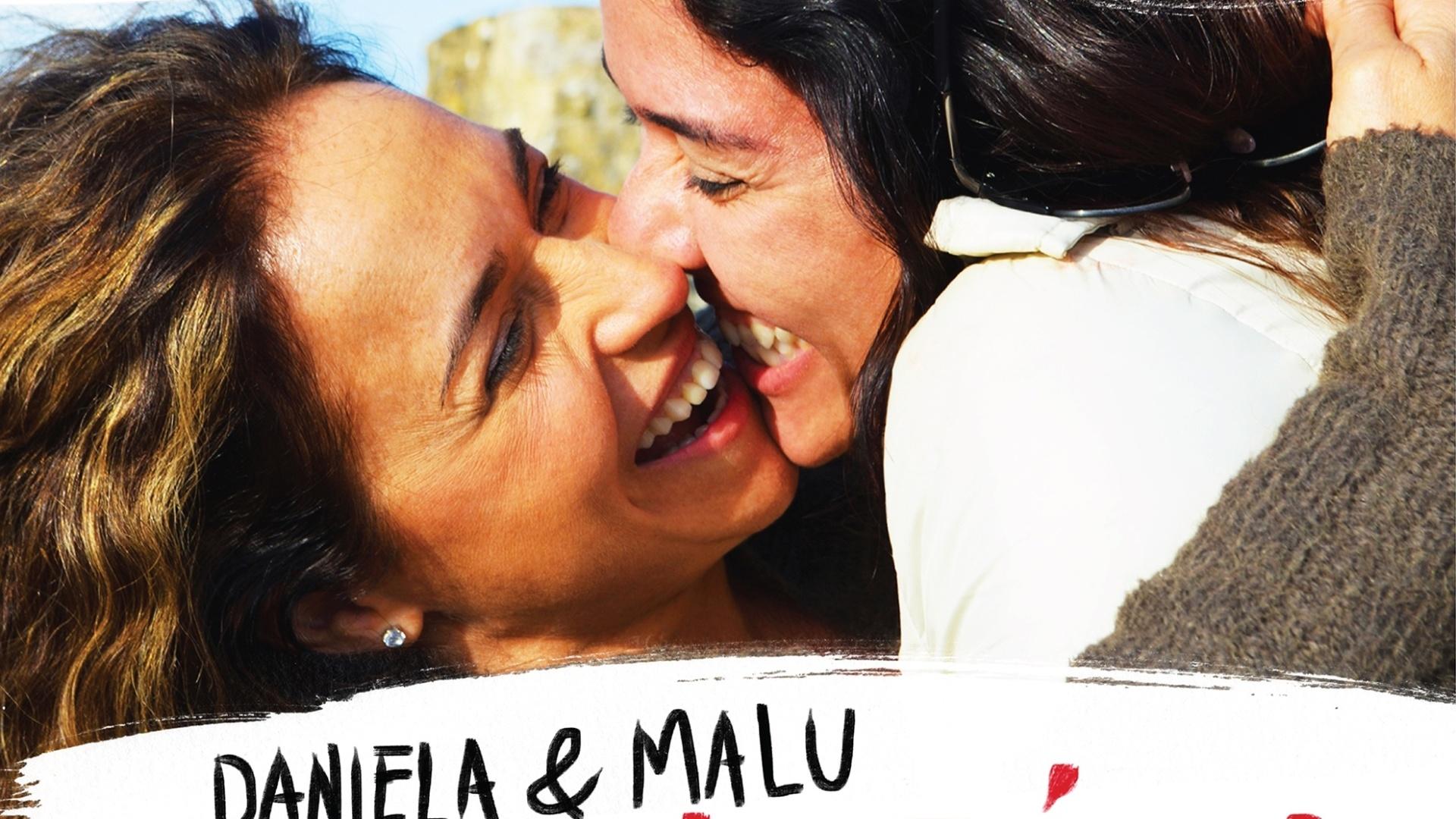 Daniela & Malu - Uma história de amor