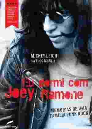 """Capa do livro """"Eu Dormi com Joey Ramone"""" - Divulgação"""