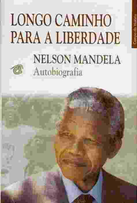 """""""Um Longo Caminho Para a Liberdade"""" (1993), de Nelson Mandela, que inspirou o filme homônimo que deve estrear no Brasil em 2014 - Reprodução"""