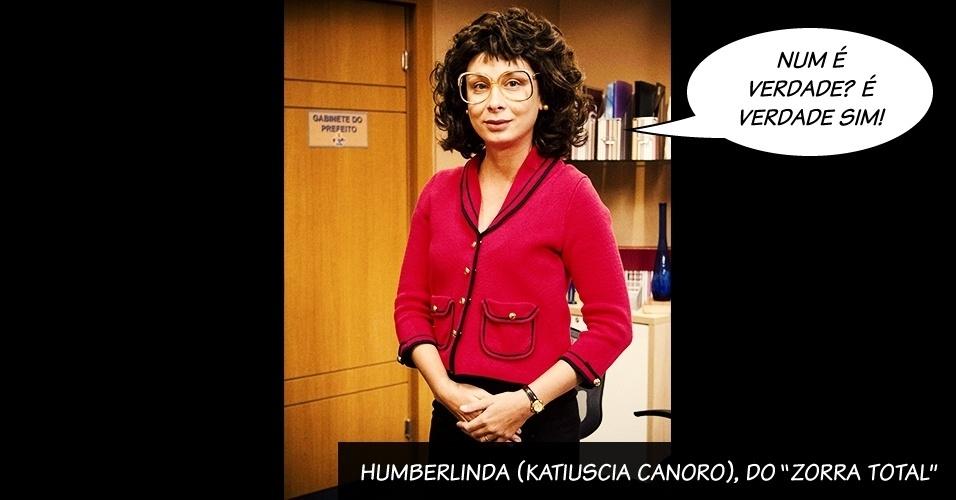 """Humberlinda, papel interpretado por Katiuscia Canoro, no humorístico """"Zorra Total"""", da Globo"""