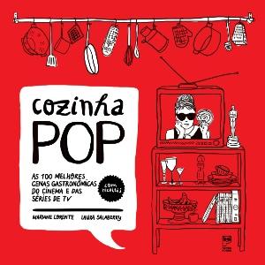 """Capa do livro """"Cozinha Pop"""" (Panda Books). Receitas vão do cannoli de """"O Poderoso Chefão"""" ao camarão ao alho e óleo de """"Forrest Gump"""" - Divulgação"""