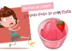 Receita fácil de sorvete usa apenas frutas e pode ser feita por crianças.