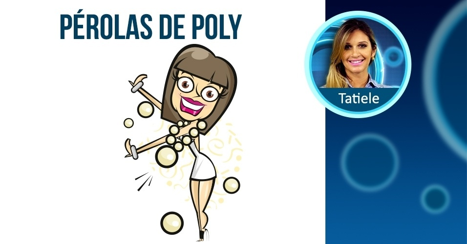 TATIELE - as pérolas de Poly