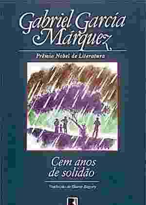 """Capa da edição brasileira do livro """"Cem Anos de Solidão"""", de Gabriel García Márquez - Reprodução"""