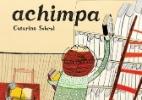 Livro investiga o significado da palavra achimpa; saiba mais