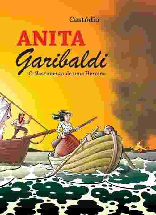 Reprodução - HQ Anita Garibaldi - O Nascimento de uma Heroína, de Custódio